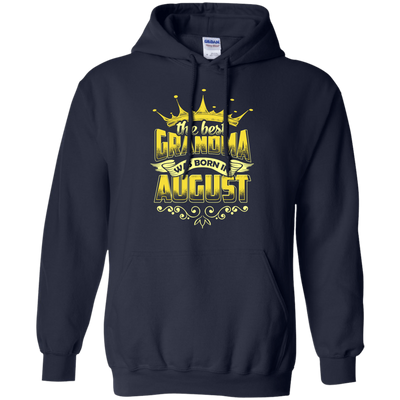 The Best Grandma Was Born In August T-Shirt & Hoodie | Teecentury.com