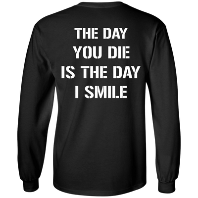 The Day You Die T-Shirt & Hoodie | Teecentury.com