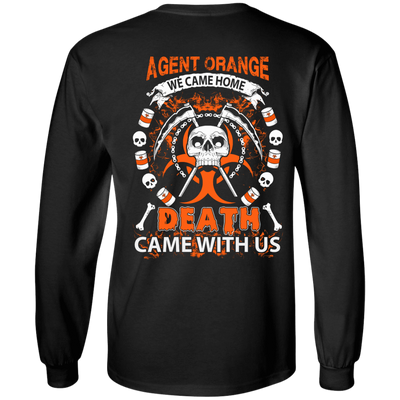 Vietnam Veteran Agent Orange We Came Home T-Shirt & Hoodie | Teecentury.com