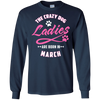 The Crazy Dog Ladies Are Born In March T-Shirt & Hoodie | Teecentury.com