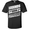 Legends are born in FEBRUARY T-Shirt & Hoodie | Teecentury.com