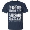 I'm A Proud Mother In Law Freaking Awesome Son In Law T-Shirt & Hoodie | Teecentury.com