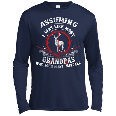 Assuming I was like most grandpas was your first mistake T-Shirt & Hoodie | Teecentury.com