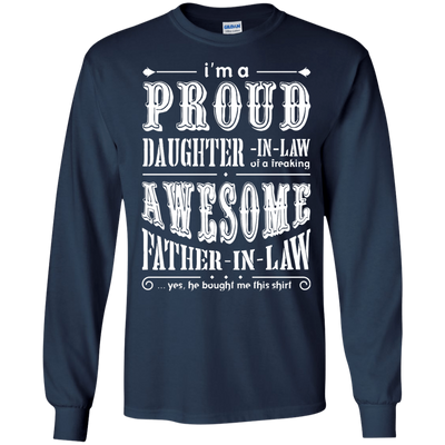 I'm A Proud Daughter In Law Of A Freaking Awesome Father In Law T-Shirt & Hoodie | Teecentury.com
