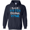 Save Water Drink Wine T-Shirt & Hoodie | Teecentury.com
