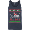 Sleigh All Day T-Shirt & Hoodie | Teecentury.com