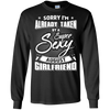 Sorry I'm Already Taken By A Super Sexy August Girlfriend T-Shirt & Hoodie | Teecentury.com