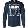 Carrying A Black Life That Matters T Shirt T-Shirt & Hoodie | Teecentury.com