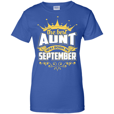 The Best Aunt Was Born In September T-Shirt & Hoodie | Teecentury.com