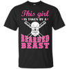 This Girl Is Taken By A Bearded Beast T-Shirt & Hoodie | Teecentury.com
