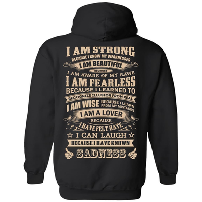 I Am Strong Because I Know My Weakness T-Shirt & Hoodie | Teecentury.com