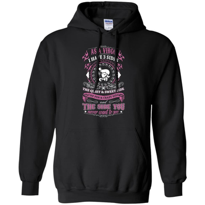 As A Virgo I Have 3 Sides T-Shirt & Hoodie | Teecentury.com
