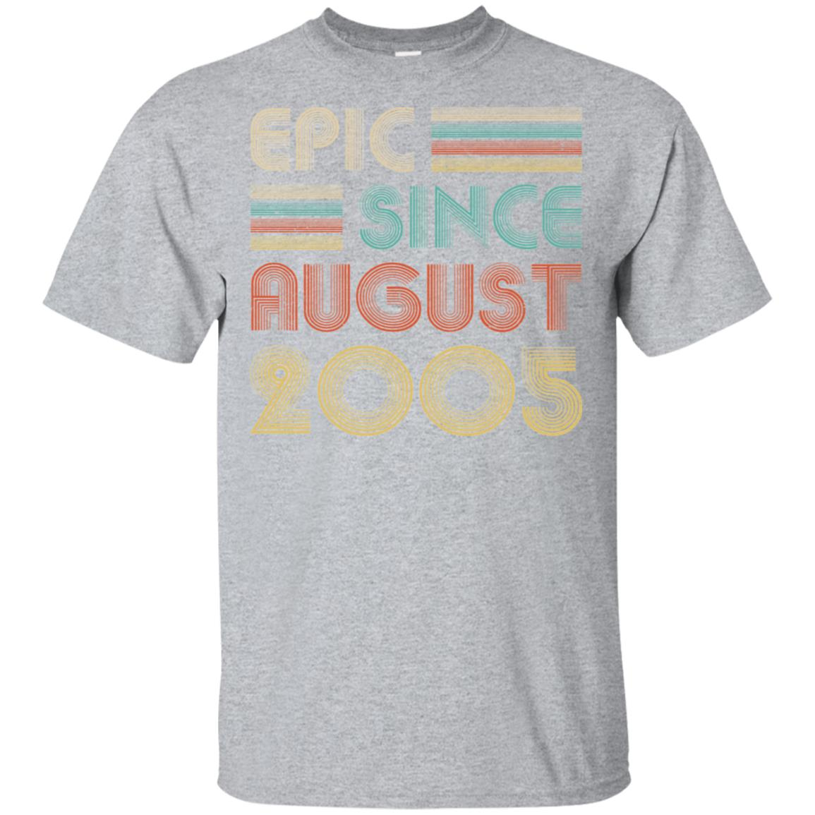 Epic Since August 2005 14Th Birthday Gift 14 Yrs Old Shirt & Hoodie