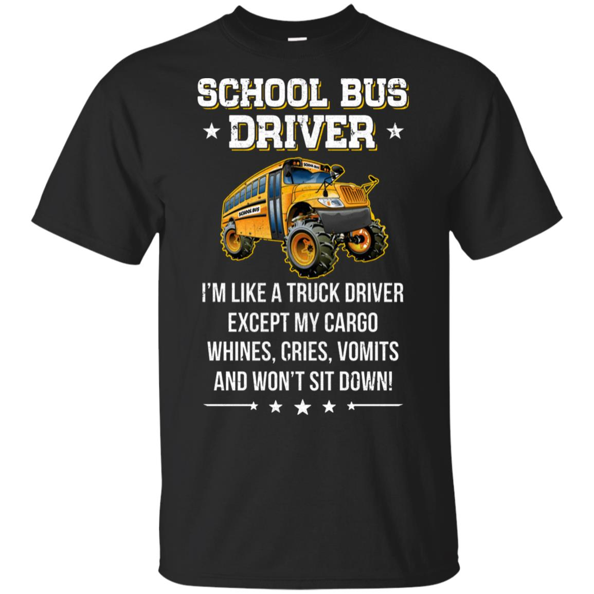 Funny School Bus Driver I'm Like A Truck Driver Gift