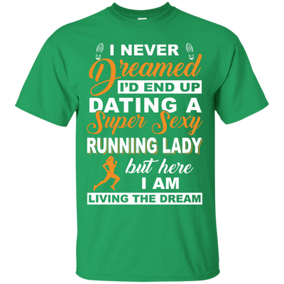 I'd End Up Dating A Super Sexy Running Lady T-Shirt & Hoodie | Teecentury.com