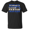 World's Greatest Farter I Mean Father T-Shirt & Hoodie | Teecentury.com