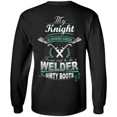 Turns out to be a Welder In Dirty Boots T-Shirt & Hoodie | Teecentury.com