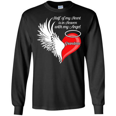 Grandma Half My Heart Is In Heaven With My Angel T-Shirt & Hoodie | Teecentury.com