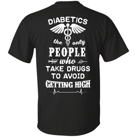 Who Take Drugs To Avoid Diabetics T-Shirt & Hoodie | Teecentury.com