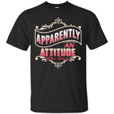 Apparently An Attitude Who Knew T-Shirt & Hoodie | Teecentury.com