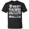 The Best Teachers Are Born In March T-Shirt & Hoodie | Teecentury.com