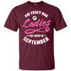 The Crazy Dog Ladies Are Born In September T-Shirt & Hoodie | Teecentury.com