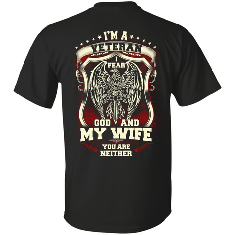 I Am A Veteran I Fear God And My Wife Not You T-Shirt & Hoodie | Teecentury.com