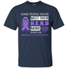 Fibromyalgia Awareness Some People Never Meet Hero T-Shirt & Hoodie | Teecentury.com