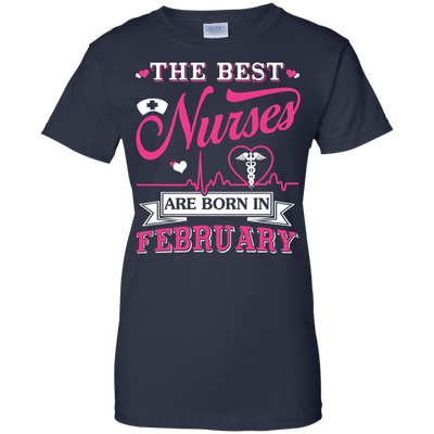 The Best Nurses Are Born In February T-Shirt & Hoodie | Teecentury.com