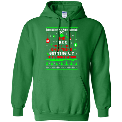 The Tree Isn't The Only Thing Getting Lit This Christmas Ugly Sweater T-Shirt & Hoodie | Teecentury.com