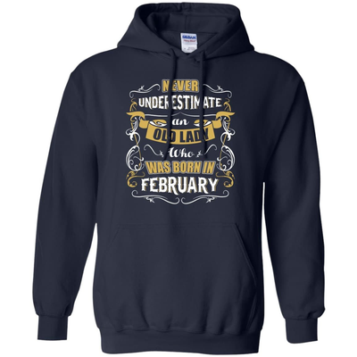 An Old Lady Who Was Born In February T-Shirt & Hoodie | Teecentury.com