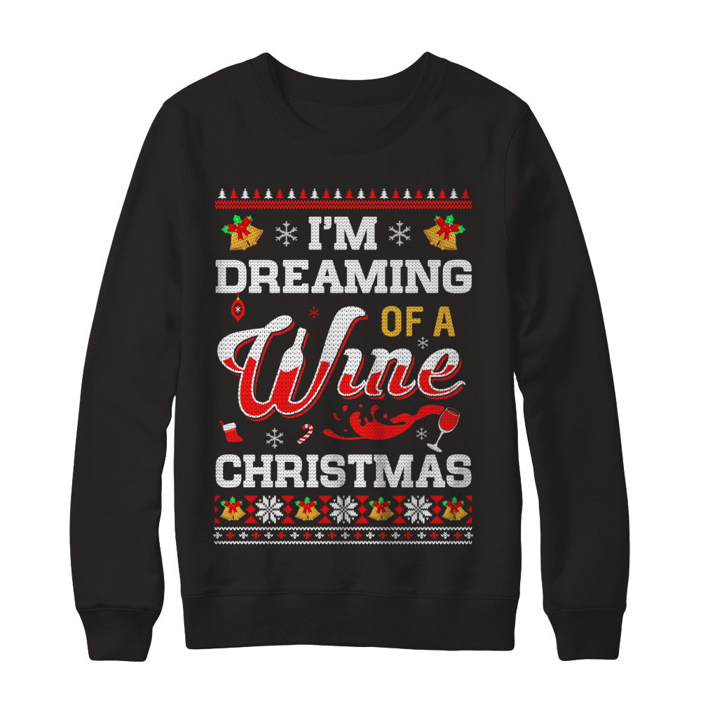 im dreaming of a wine christmas ugly sweater
