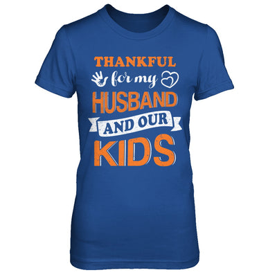 Thankful For My Husband And Our Kids Thanksgiving Day T-Shirt & Hoodie | Teecentury.com