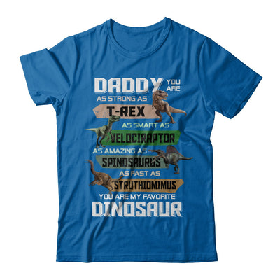 Daddy You're My Favorite Dinosaur T-Rex Fathers Day T-Shirt & Hoodie | Teecentury.com