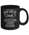 5 Things You Should Know About My Dad Mug Coffee Mug | Teecentury.com