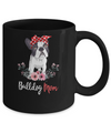 Bulldog Mom Gift For Women Dog Lover Mug Coffee Mug | Teecentury.com