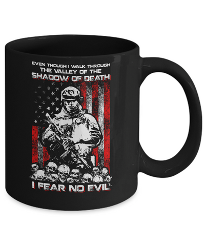 Veteran I Walk Through Shadow Of Death I Fear No Evil Mug Coffee Mug | Teecentury.com