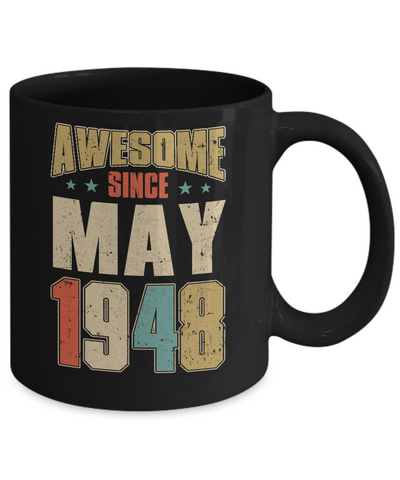 Vintage Retro Awesome Since May 1948 72th Birthday Coffee Mug | Teecentury.com