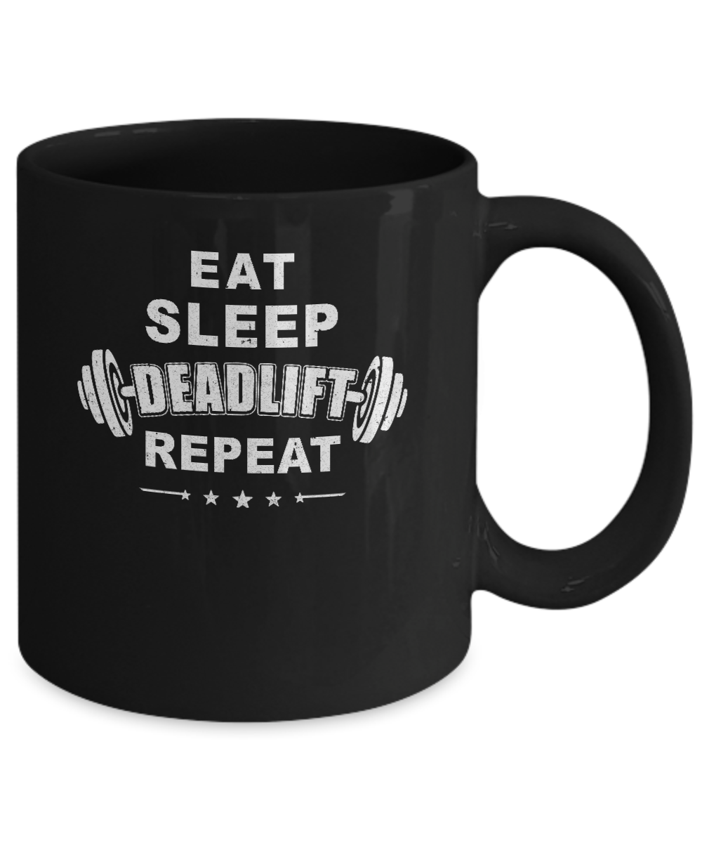 Deadlift 11oz Powerlifting Lifting Eat Repeat Weight Sleep Mug VpzMGqSU