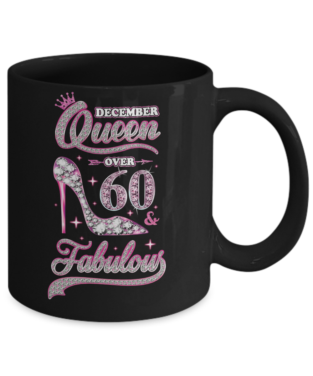 c1e33883d December Queen 60 And Fabulous 1959 60th Years Old Birthday 11oz ...