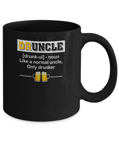 Druncle Like An Uncle Funny Beer Uncle Gifts Mug Coffee Mug | Teecentury.com