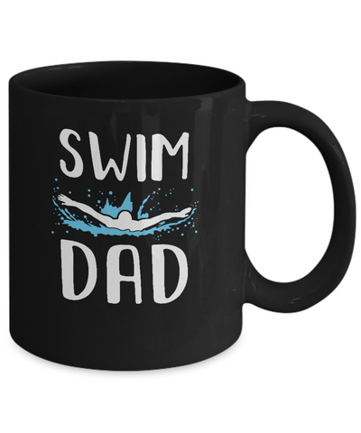Swim Dad Funny Swimming Fathers Day Gift Mug Coffee Mug | Teecentury.com
