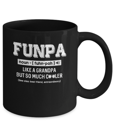 Funpa Like A Grandpa Only Cooler Fathers Day Gift Mug Coffee Mug | Teecentury.com