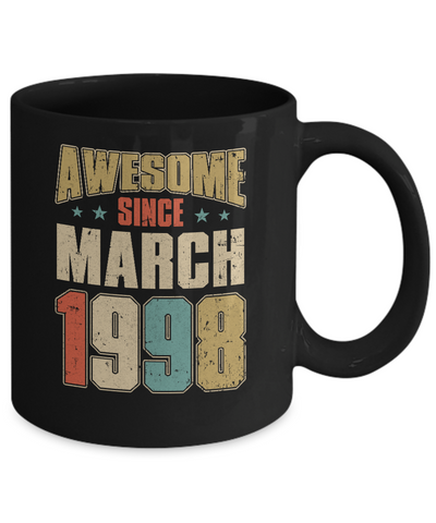 Vintage Retro Awesome Since March 1998 22th Birthday Coffee Mug | Teecentury.com