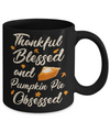 Thankful Blessed And Pumpkin Pie Obsessed Grateful Shirt & Sweatshirt Coffee Mug | Teecentury.com