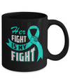 Her Fight is My Fight Ovarian Cancer Teal Awareness Ribbon Mug Coffee Mug | Teecentury.com