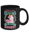 Unicorn Queens Are Born In August Birthday Gift Mug Coffee Mug | Teecentury.com