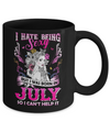 I Hate Being Sexy But I Was Born In July Birthday Mug Coffee Mug | Teecentury.com