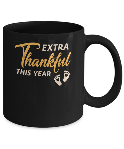 Extra Thankful This Year Pregnant Thanksgiving Mug Coffee Mug | Teecentury.com