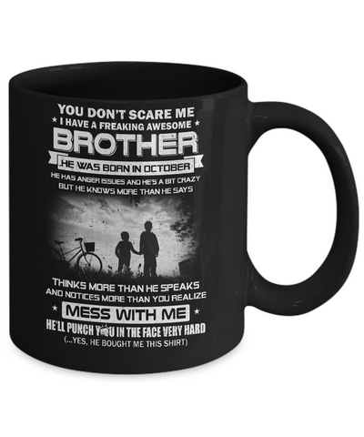 Freaking Awesome Brother He Was Born In October Sister Mug Coffee Mug | Teecentury.com